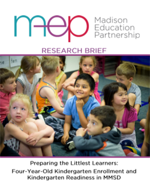 Four-Year-Old Kindergarten Readiness in MMSD: Research Brief